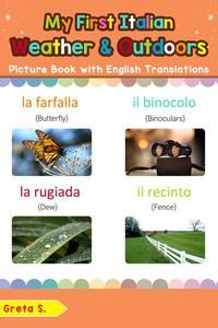 My First Italian Weather & Outdoors Picture Book with English Translations