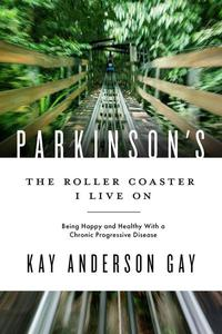 Parkinson's—The Roller Coaster I Live On