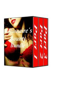 Billionaire's Bounty Bundle (BBW Billionaire Erotic Romance)