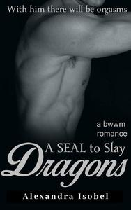 A S.E.A.L to Slay Dragons