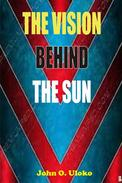 The Vision Behind The Sun