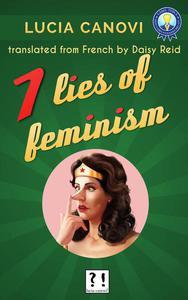 7 lies of feminism