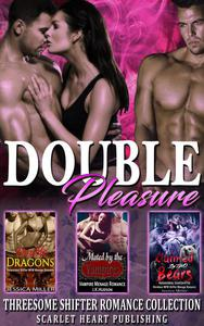 Double Pleasure : Menage Romance Collection