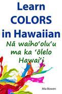 Learn Colors in Hawaiian