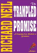 THE TRAMPLED PROMISE