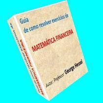Guia de como resolver exercícios de matemática financeira
