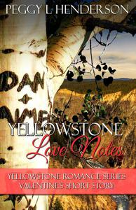 Yellowstone Love Notes