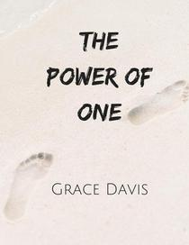 The Power of One - Why What You Do Matters