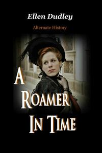 A Roamer in Time.