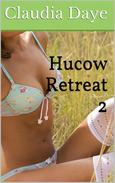 Hucow Retreat Part 2 (Lactation, Adult Nursing, MMF Threesome)
