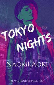 Tokyo Nights: Episode Ten