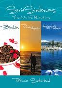 Serie Sintonías - Tres novelas románticas (Bombón #1, Primer amor #2 y Amigos del alma #3)