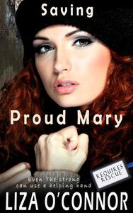 Saving Proud Mary