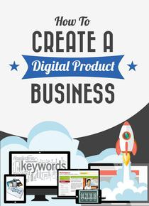 How To Create A Digital Product Business