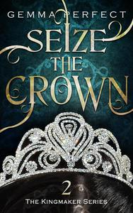 Seize the Crown