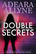 Double Secrets