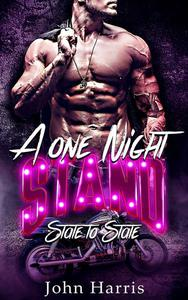 A One Night Stand: State to State
