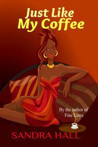 Just Like My Coffee