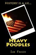 Heavy Poodles