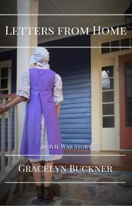 Letters from Home: A Civil War Story