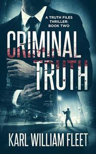 02: Criminal Truth