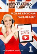 Aprender inglés | Fácil de leer | Fácil de escuchar | Texto paralelo CURSO EN AUDIO n.º 1