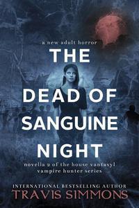 The Dead of Sanguine Night