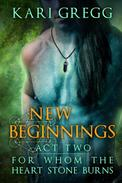 Act Two: New Beginnings