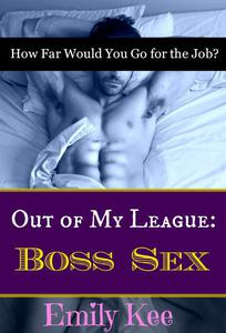 Out of My League: Boss Sex