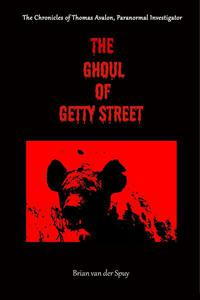 The Ghoul of Getty Street