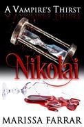 A Vampire's Thirst: Nikolai