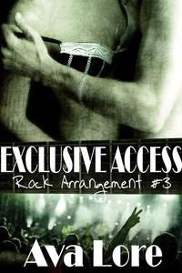 Exclusive Access (Rock Arrangement, #3)