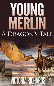 Young Merlin: A Dragon's Tale