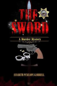 The Sword: A Murder Mystery