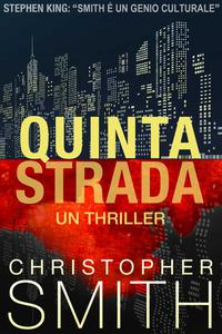 Quinta Strada: Un Thriller