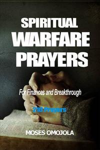 Spiritual Warfare Prayers for Finances and Breakthrough