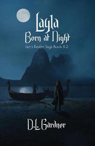 Layla: Born at Night