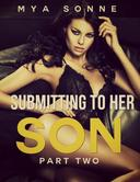 Submitting to Her Son - Part 2