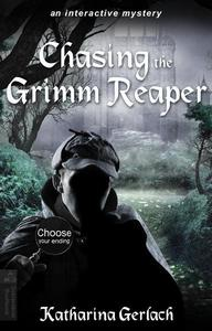 Chasing the Grimm Reaper: Choose Your Ending Adventure