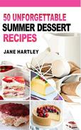 50 Unforgettable Summer Dessert Recipes