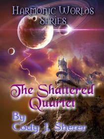 The Shattered Quartet