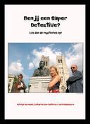 Ben jij een Super Detective? Los dan de mysteries op!