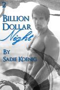 Billion Dollar Night