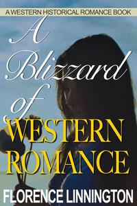A Blizzard of Western Romance (A Western Historical Romance Book)