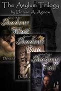 Asylum Trilogy (Shadows Wait, Shadows Rise, Shadows Fall) Box Set