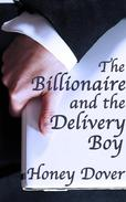 The Billionaire and the Delivery Boy