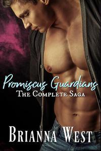 Promiscus Guardians: The Complete Saga