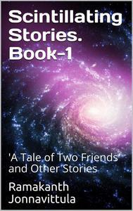 Scintillating Stories. Book 1