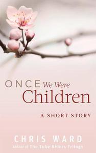 Once We Were Children