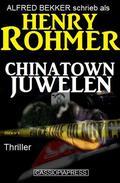 Chinatown-Juwelen: Thriller